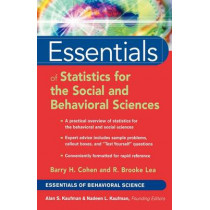 Essentials of Statistics for the Social and Behavioral Sciences by Barry H. Cohen, 9780471220312
