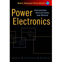 Power Electronics: Converters, Applications, and Design by Ned Mohan, 9780471226932