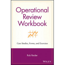 Operational Review Workbook: Case Studies, Forms, and Exercises by Rob Reider, 9780471228110