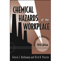 Proctor and Hughes' Chemical Hazards of the Workplace by Gloria J. Hathaway, 9780471268833