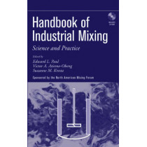 Handbook of Industrial Mixing: Science and Practice by Edward L. Paul, 9780471269199