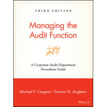 Managing the Audit Function: A Corporate Audit Department Procedures Guide by Michael P. Cangemi, 9780471281191