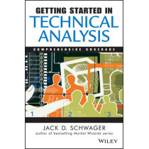 Getting Started in Technical Analysis by Jack D. Schwager, 9780471295426