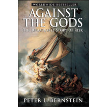 Against the Gods: The Remarkable Story of Risk by Peter L. Bernstein, 9780471295631