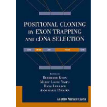 Positional Cloning by Exon Trapping and cDNA Selection by Bernhard Korn, 9780471297970