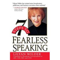7 Steps to Fearless Speaking by Lilyan Wilder, 9780471321590