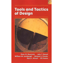 Tools and Tactics of Design by Peter G. Dominick, 9780471386483