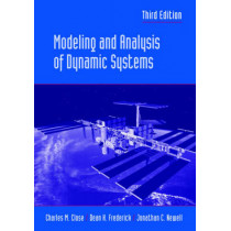 Modeling and Analysis of Dynamic Systems by Charles M. Close, 9780471394426