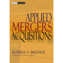 Applied Mergers and Acquisitions by Robert F. Bruner, 9780471395058
