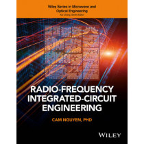 Radio-Frequency Integrated-Circuit Engineering by Cam Nguyen, 9780471398202