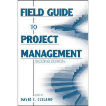 Field Guide to Project Management by David I. Cleland, 9780471462125