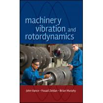 Machinery Vibration and Rotordynamics by John M. Vance, 9780471462132
