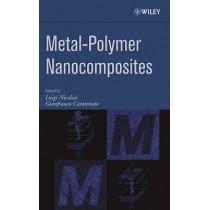 Metal-Polymer Nanocomposites by Luigi Nicolais, 9780471471318