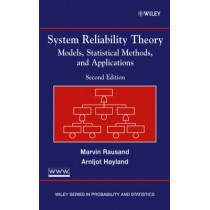 System Reliability Theory: Models, Statistical Methods, and Applications by M. Rausand, 9780471471332