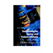 Semiconductor Device and Failure Analysis: Using Photon Emission Microscopy by Wai-Kin Chim, 9780471492405