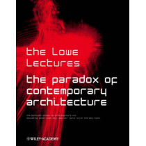 The Paradox of Contemporary Architecture by Sir Peter Cook, 9780471496854