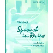 Workbook to accompany Spanish in Review, 2e by John B. Dalbor, 9780471545699