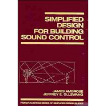 Simplified Design for Building Sound Control by James Ambrose, 9780471569084