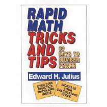 Rapid Math Tricks & Tips: 30 Days to Number Power by Edward H. Julius, 9780471575634