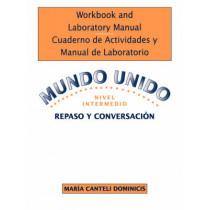 Workbook and Laboratory Manual Cuaderno de Actividades y Manual de Laboratorio to accompany Mundo Unido: Repaso y Conversacion, Nivel Intermedio by Robert L. Nicholas, 9780471584834