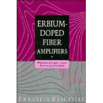 Erbium-Doped Fiber Amplifiers: Principles and Applications by Emmanuel Desurvire, 9780471589778