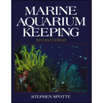 Marine Aquarium Keeping by Stephen Spotte, 9780471594895