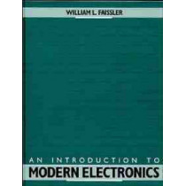 An Introduction to Modern Electronics by William L. Faissler, 9780471622420