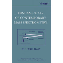 Fundamentals of Contemporary Mass Spectrometry by Chhabil Dass, 9780471682295