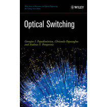 Optical Switching by Georgios I. Papadimitriou, 9780471685968