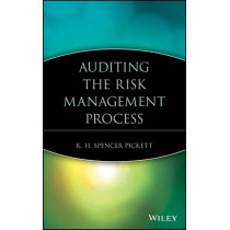 Auditing the Risk Management Process by K. H. Spencer Pickett, 9780471690535