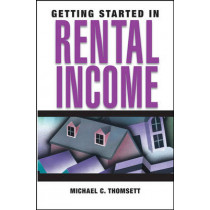 Getting Started in Rental Income by Michael C. Thomsett, 9780471710981