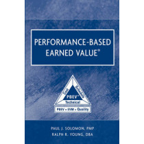 Performance-Based Earned Value by Paul Solomon, 9780471721888