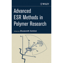 Advanced ESR Methods in Polymer Research by Shulamith Schlick, 9780471731894