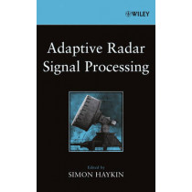 Adaptive Radar Signal Processing by Simon Haykin, 9780471735823