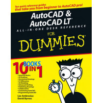 AutoCAD and AutoCAD LT All-in-One Desk Reference For Dummies by David Byrnes, 9780471752608