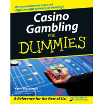 Casino Gambling For Dummies by Kevin Blackwood, 9780471752868