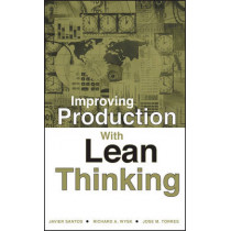 Improving Production with Lean Thinking by Javier Santos, 9780471754862