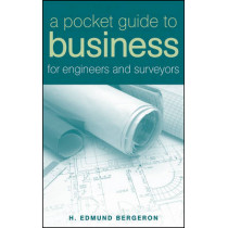 A Pocket Guide to Business for Engineers and Surveyors by H. Edmund Bergeron, 9780471758495