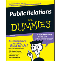 Public Relations For Dummies by Eric Yaverbaum, 9780471772729