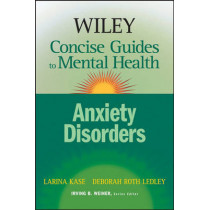 Wiley Concise Guides to Mental Health: Anxiety Disorders by Larina Kase, 9780471779940