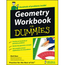 Geometry Workbook For Dummies by Mark Ryan, 9780471799405