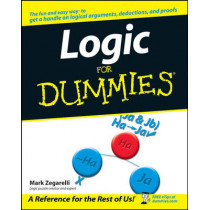 Logic For Dummies by Mark Zegarelli, 9780471799412