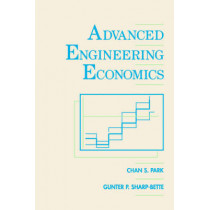 Advanced Engineering Economics by Chan S. Park, 9780471799894