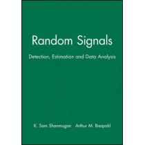 Random Signals: Detection, Estimation and Data Analysis by K. Sam Shanmugan, 9780471815556