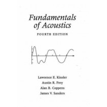 Fundamentals of Acoustics by Lawrence E. Kinsler, 9780471847892
