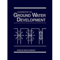 Handbook of Ground Water Development by Roscoe Moss Company, 9780471856115