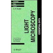 Light Microscopy: Essential Data by C.P. Rubbi, 9780471942702