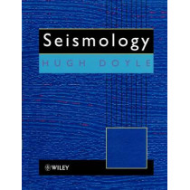 Seismology by Hugh Doyle, 9780471948698