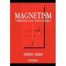 Magnetism: Principles and Applications by Derek J. Craik, 9780471954170