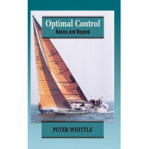 Optimal Control: Basics and Beyond by Peter Whittle, 9780471956792